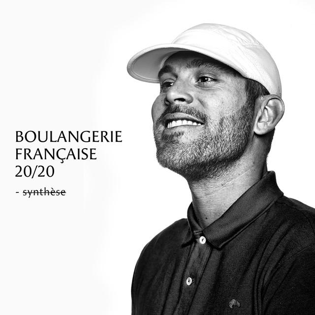 Boulangerie française 20 / 20 (Synthèse)