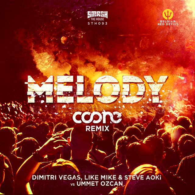 Melody (Coone Remix)