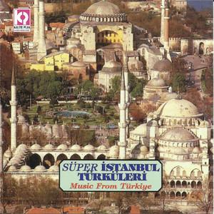 Süper İstanbul Türküleri Albümü