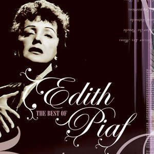 Edith Piaf - The Best Of - Edith Piaf