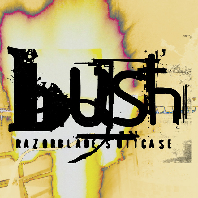 Bush Razorblade Suitcase (In Addition) album cover