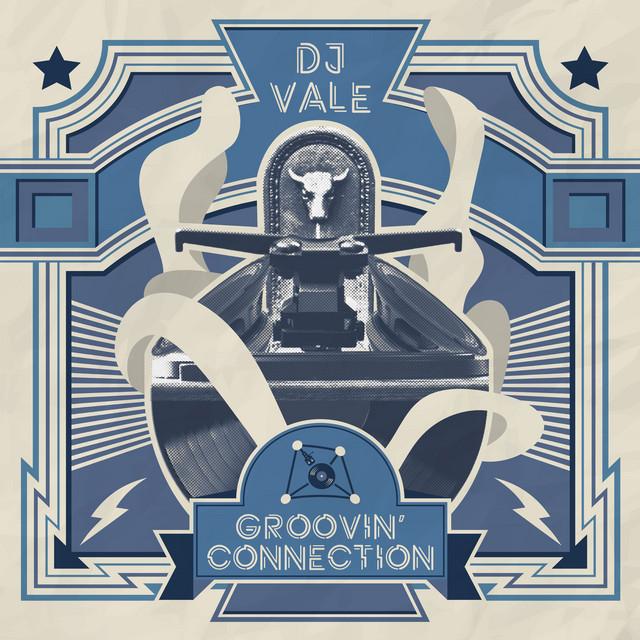Risultati immagini per DJ Vale - Groovin' Connection