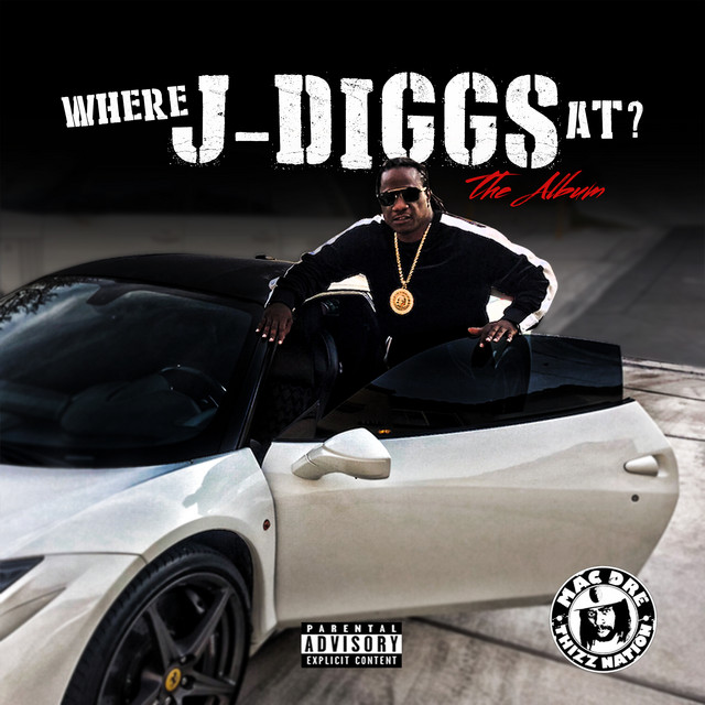 Where J-Diggs at?