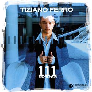 111 Centoundici - Tiziano Ferro