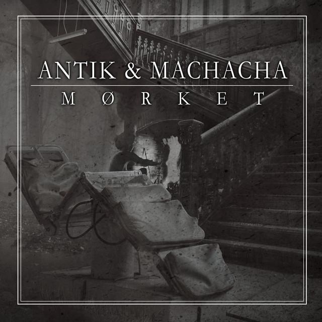 Album cover for Mørket by Antik, Machacha