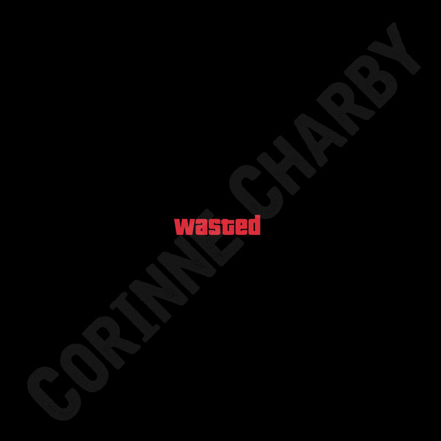Album cover for Wasted by Corinne Charby