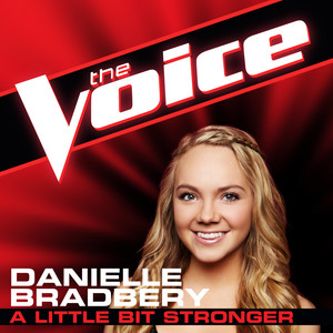 A Little Bit Stronger (The Voice Performance)