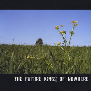 The Future Kings of Nowhere - The Future Kings of Nowhere