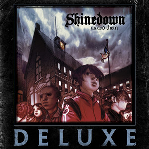 Us And Them - Shinedown