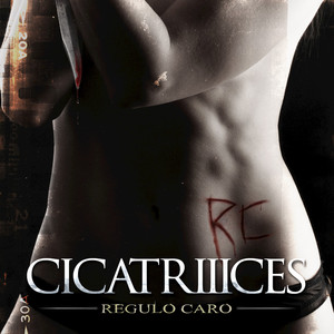 Regulo Caro CicatrIIIces cover
