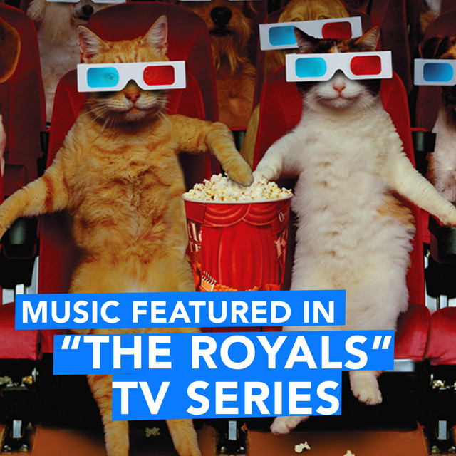 """Music Featured in """"The Royals"""" TV Series"""