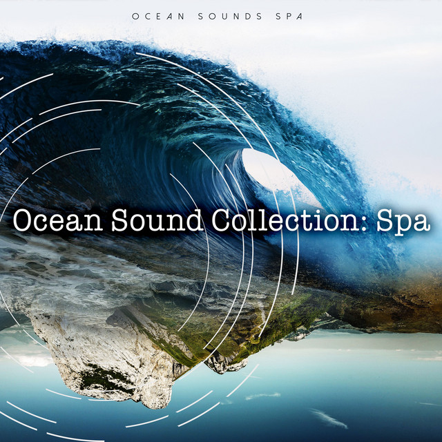 Ocean Sound Collection: Spa by Ocean Sounds Spa on Spotify
