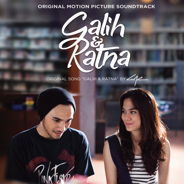 Galih Ratna From Galih Ratna By Gac Gamaliel Audrey Cantika On Spotify