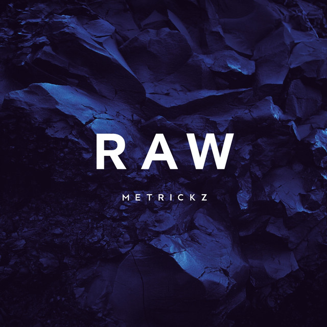 Album cover for RAW by Metrickz
