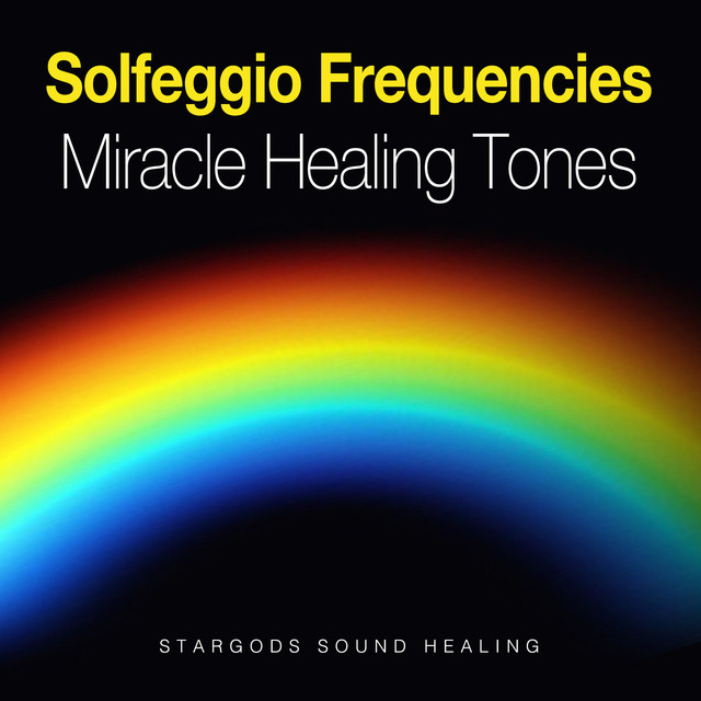 Solfeggio Frequencies Miracle Healing Tones by stargods