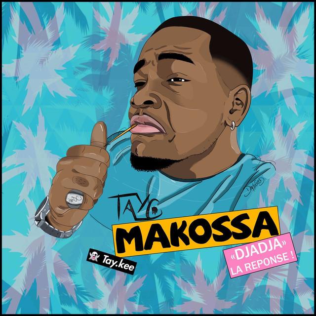 Makossa Djadja Reponse By Tayc Lyrics