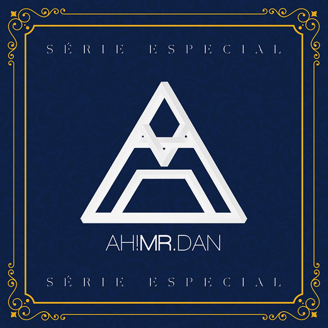 Album cover for Série Especial by Ah! Mr. Dan