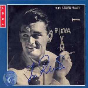 Pjeva Vam Ivo Robić - Ivo Robić