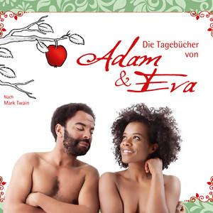 Die Tagebücher von Adam & Eva Audiobook