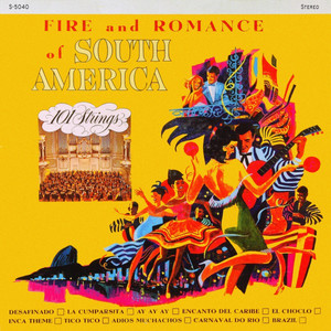Fire and Romance of South America album