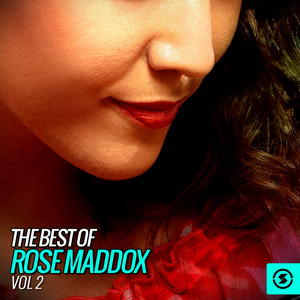 The Best of Rose Maddox, Vol. 2 album