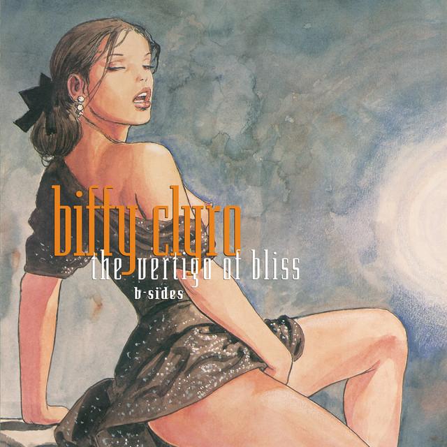The Vertigo of Bliss B-sides