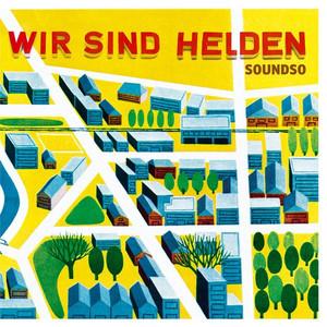 Soundso - Wir Sind Helden
