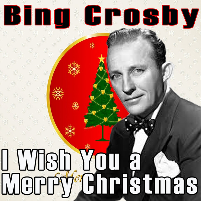 i wish you a merry christmas by bing crosby on spotify - Bing Crosby I Wish You A Merry Christmas