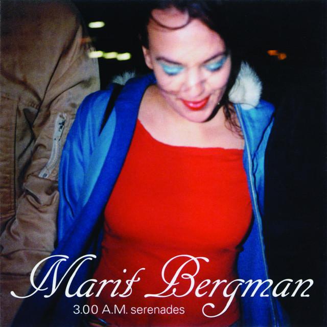 Skivomslag för Marit Bergman: 3:00 A.M. Serenades