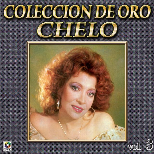 Chelo Coleccion De Oro, Vol. 3 - Con Tinta Negra