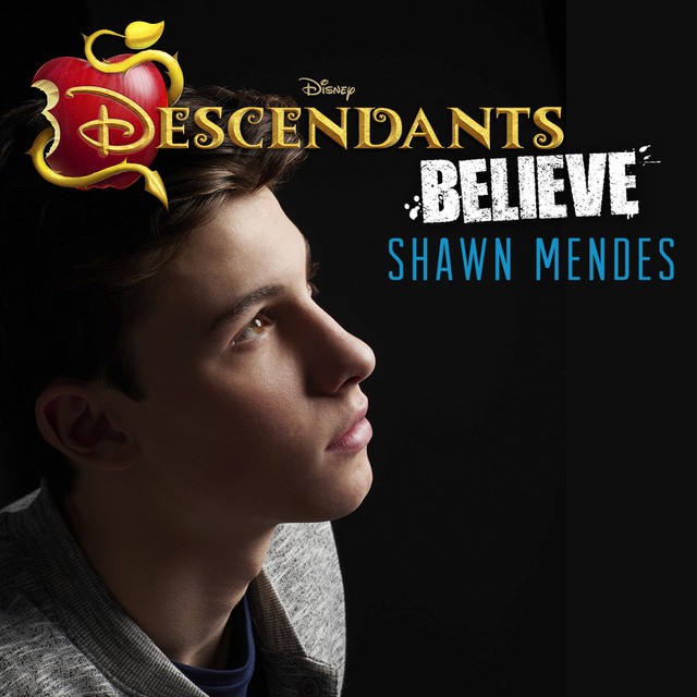 """Illuminate Deluxe Shawn Mendes: Believe (From """"Descendants"""") By Shawn Mendes On Spotify"""