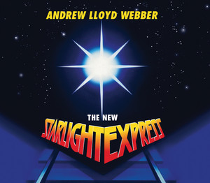 The New Starlight Express (2007 Remastered Version) Albumcover
