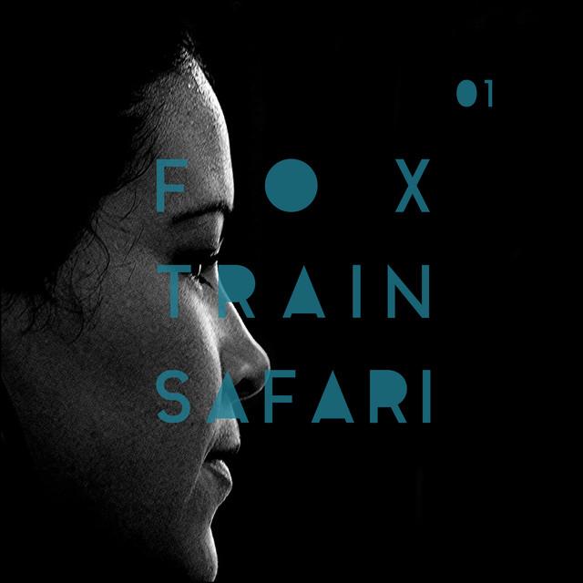 Fox Train Safari