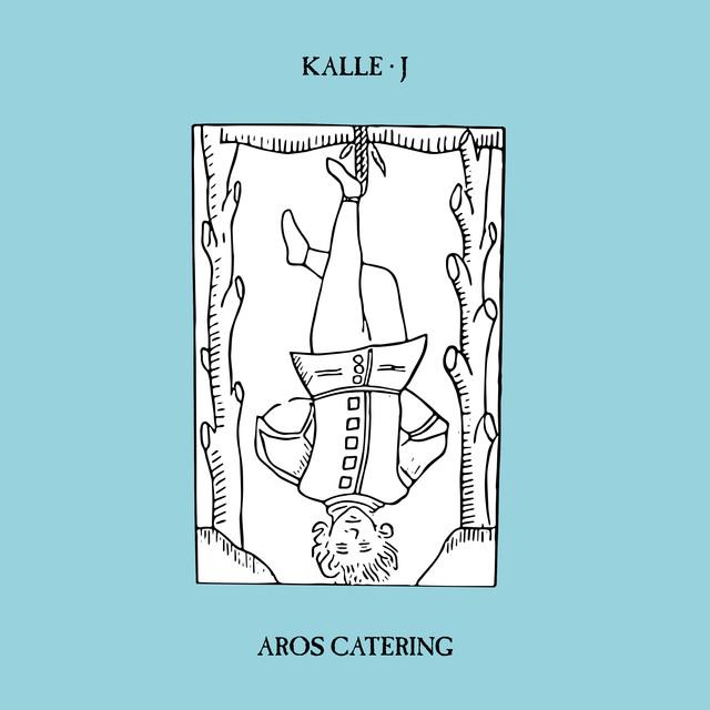Skivomslag för Kalle J: Aros Catering