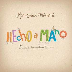 Hecho a Mano - Monsieur Perine