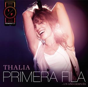 Thalía En Primera Fila... Un Año Después - THALIA