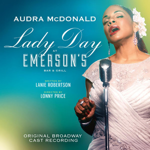 Lady Day at Emerson's Bar & Grill (Original Broadway Cast Recording) album