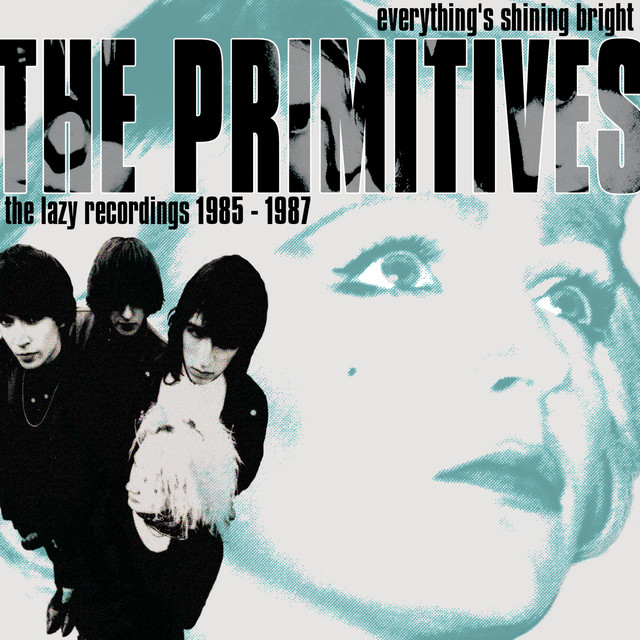 Everything's Shining Bright: The Lazy Recordings 1985 - 1987