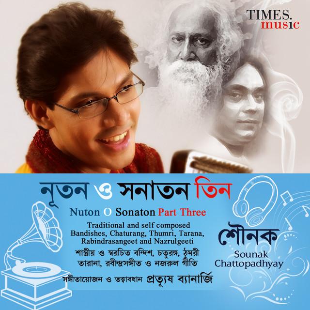 Baat Chalat Mori - Bhairavi, a song by Sounak Chattopadhyay