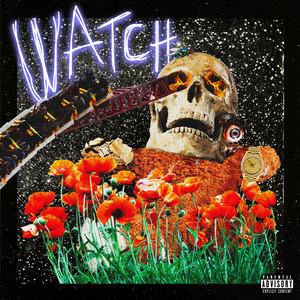 Watch (feat. Lil Uzi Vert & Kanye West) Albümü