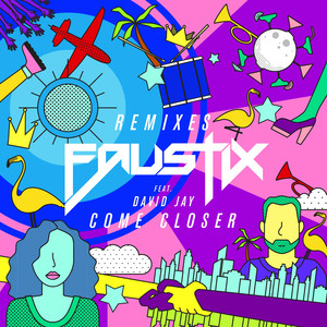 Come Closer (feat. David Jay) [Remixes]