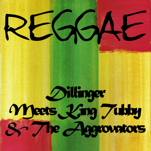 Dillinger Meets King Tubby & The Aggrovators