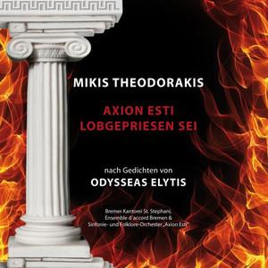 Mikis Theodorakis - Axion esti / Lobgepriesen sei - Nach Gedichten von Odysseas Elytis (Live) Albumcover
