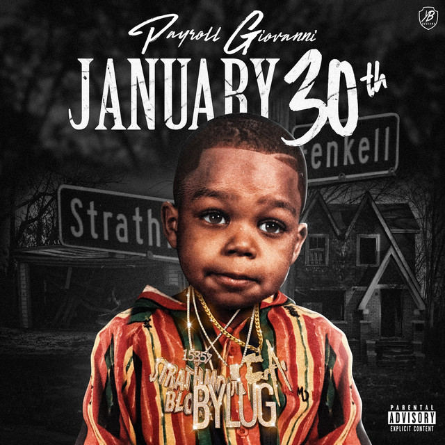 Album cover for January 30th by Payroll Giovanni
