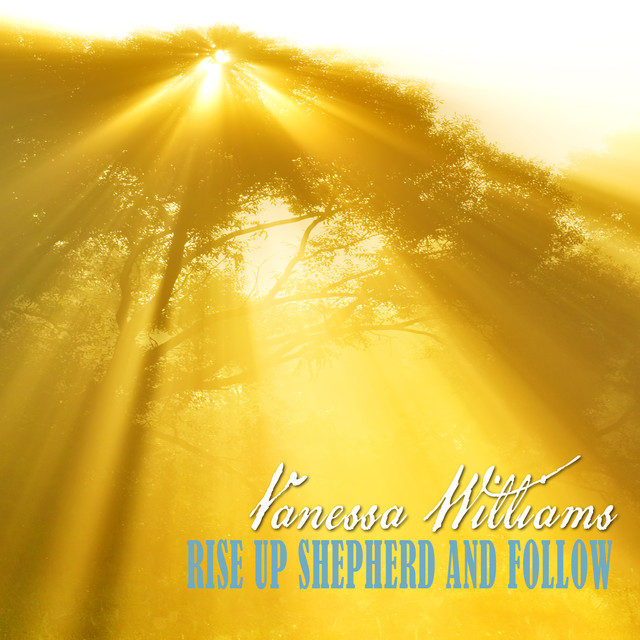Rise Up, Shepherd and Follow