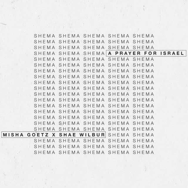 Shema (A Prayer for Israel) by Misha Goetz on Spotify