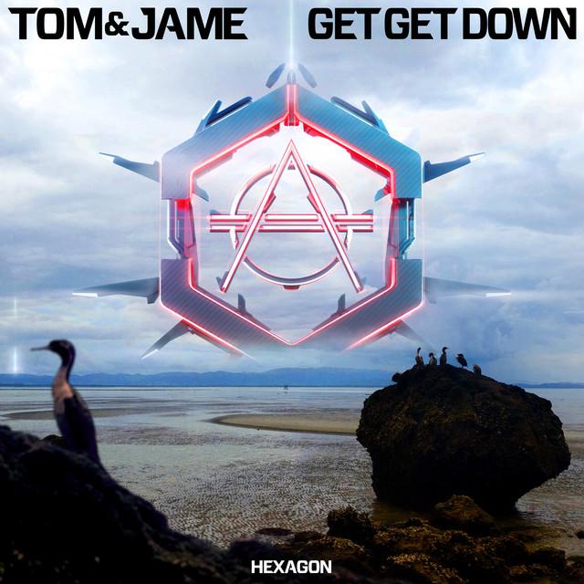 Tom & Jame - Get Get Down