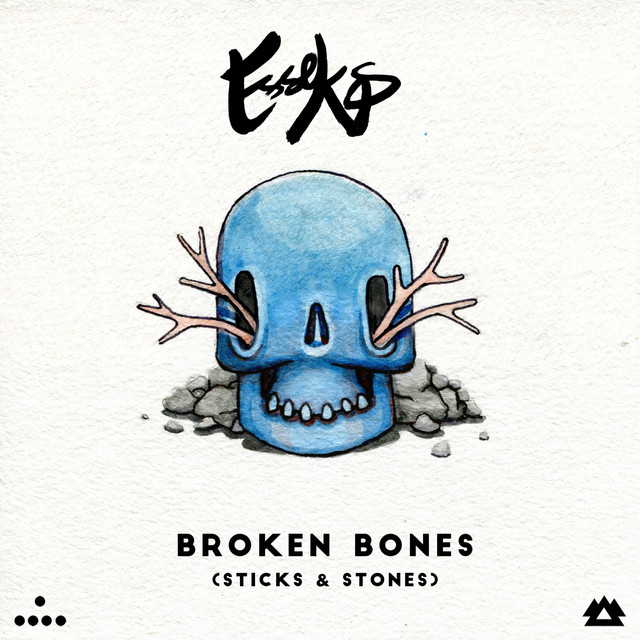 Broken Bones (Sticks & Stones)
