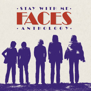 Stay With Me: The Faces Anthology Albumcover