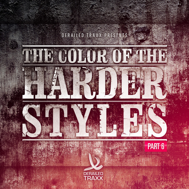 The Color Of The Harder Styles - Part 6